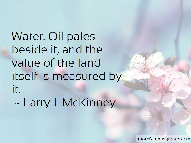 Larry J. McKinney Quotes Pictures 2