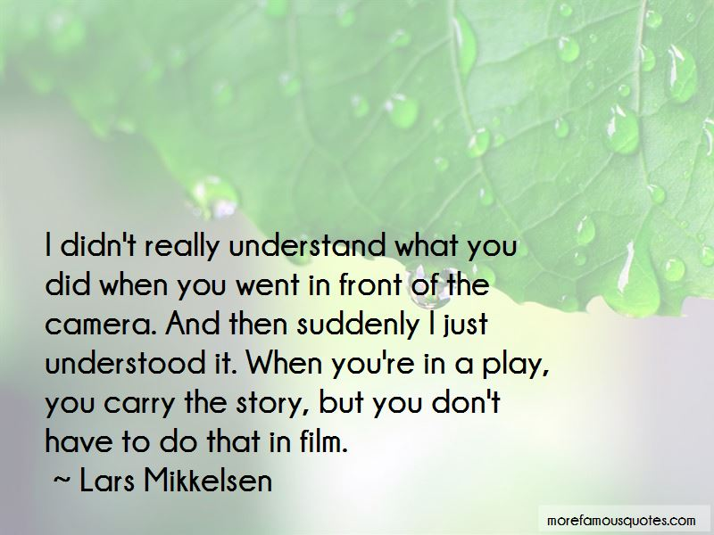 Lars Mikkelsen Quotes Pictures 2