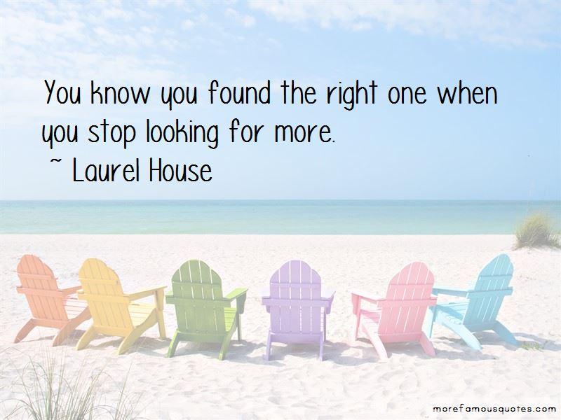 Laurel House Quotes