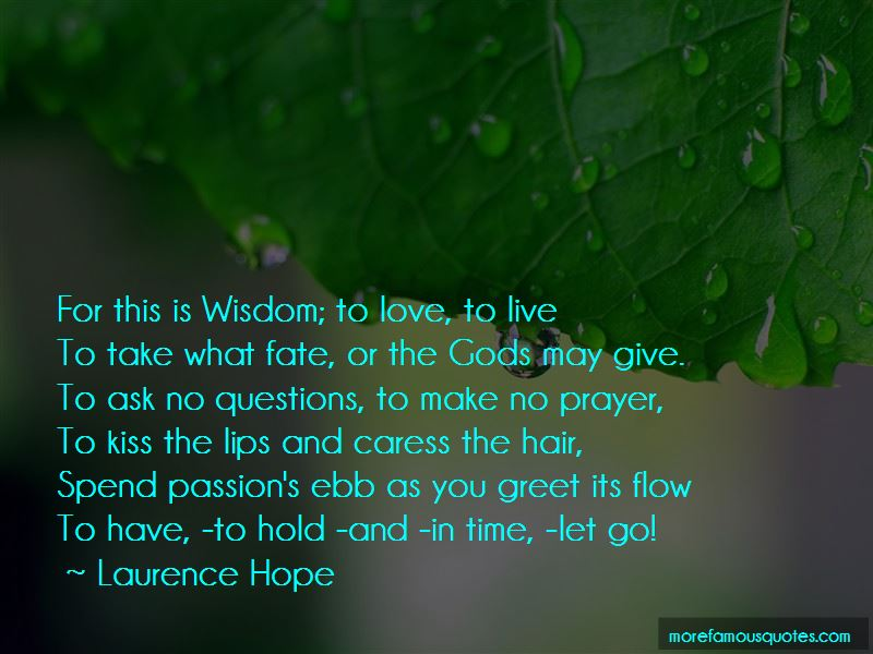 Laurence Hope Quotes
