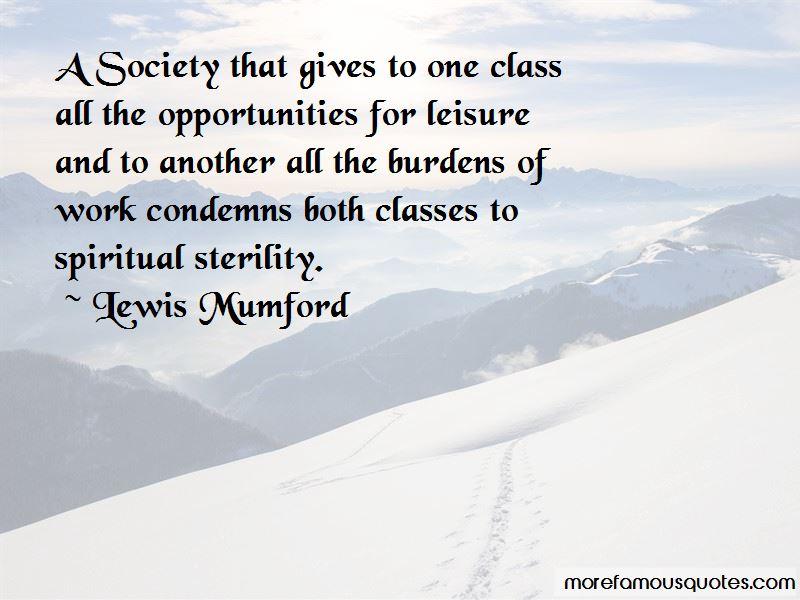 Lewis Mumford Quotes & Sayings