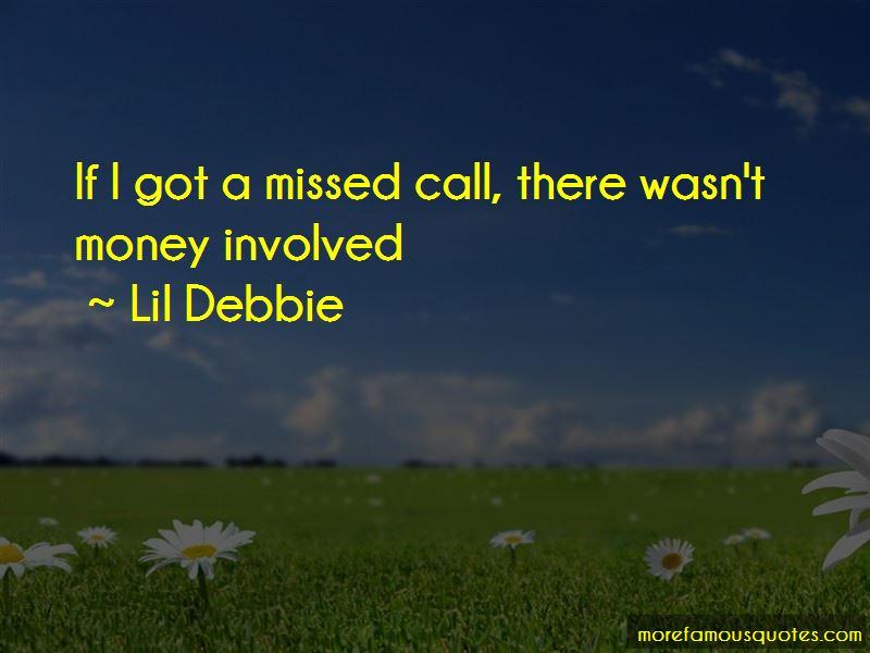 Lil Debbie Quotes