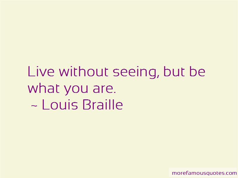 Louis Braille Quotes Pictures 2