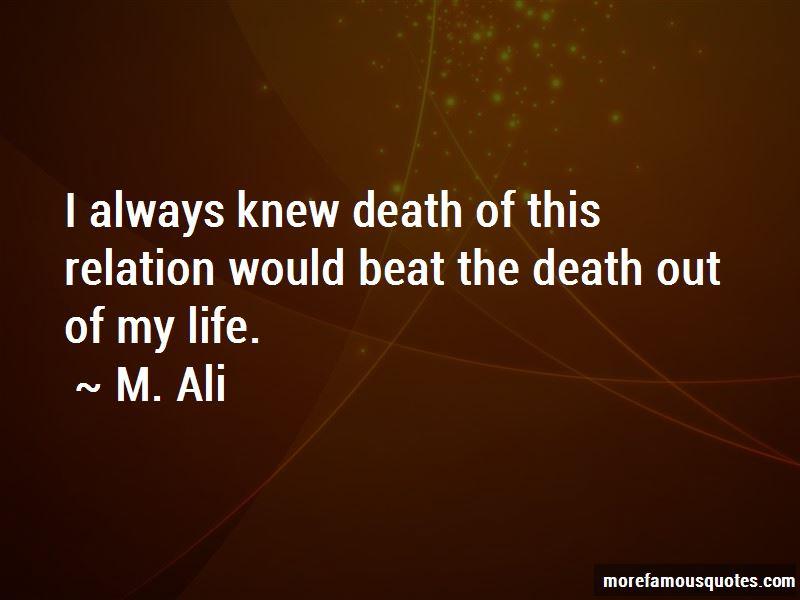 M. Ali Quotes