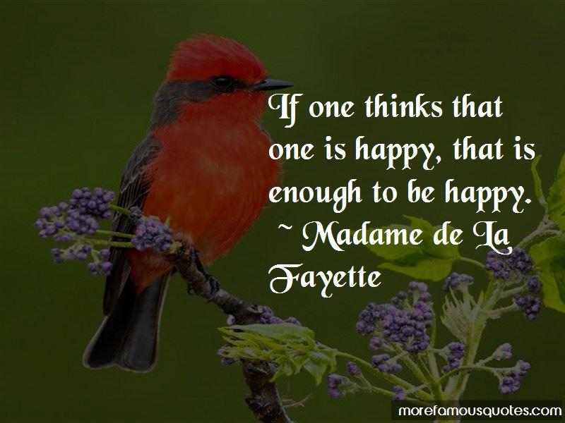 Madame De La Fayette Quotes Pictures 2