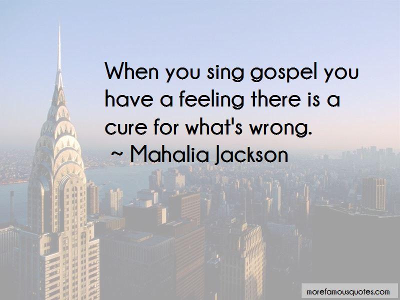 Mahalia Jackson Quotes Pictures 2