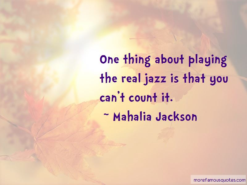 Mahalia Jackson Quotes Pictures 3