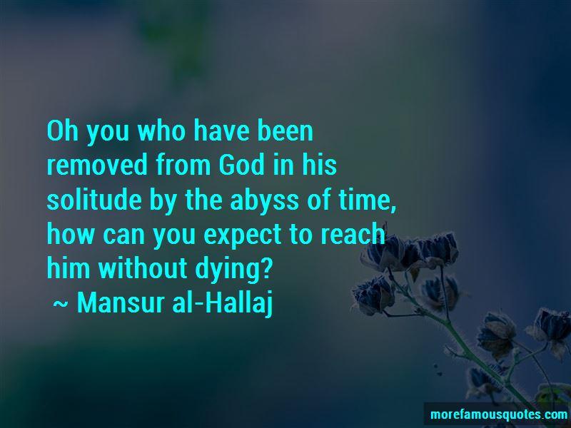 Mansur Al-Hallaj Quotes Pictures 3