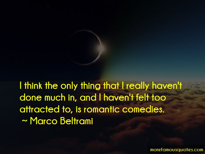 Marco Beltrami Quotes Pictures 3