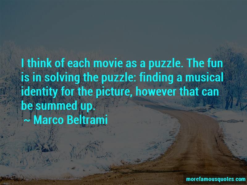 Marco Beltrami Quotes