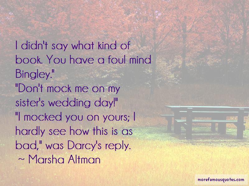 Marsha Altman Quotes