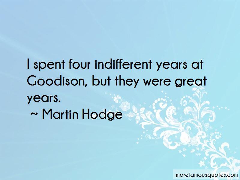 Martin Hodge Quotes