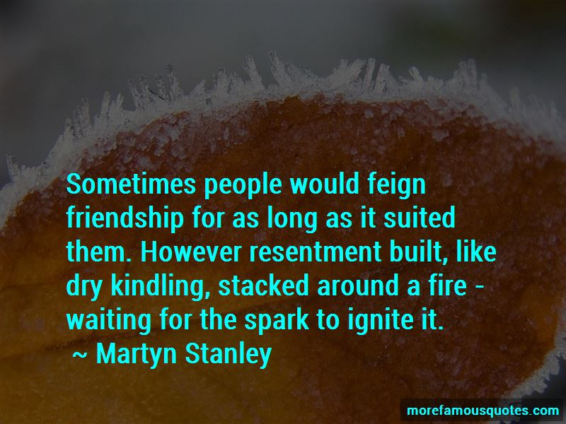 Martyn Stanley Quotes