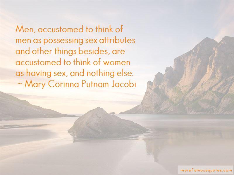 Mary Corinna Putnam Jacobi Quotes