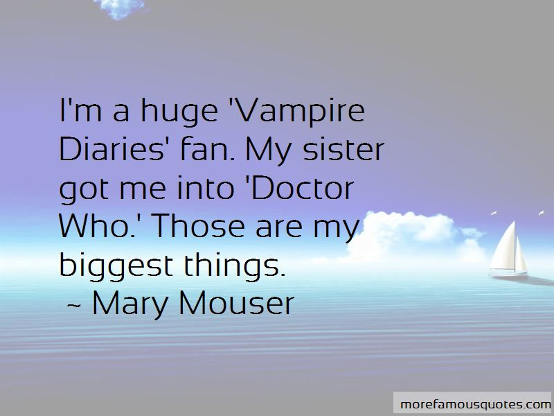 Mary Mouser Quotes Pictures 4