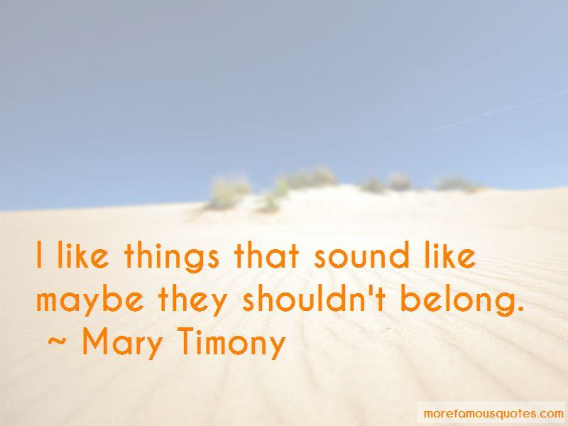 Mary Timony Quotes