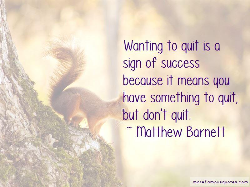 Matthew Barnett Quotes