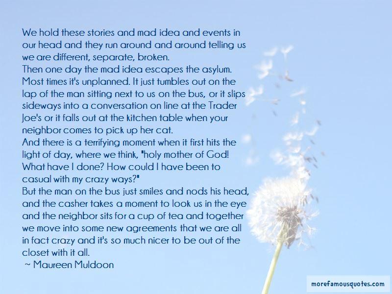 Maureen Muldoon Quotes