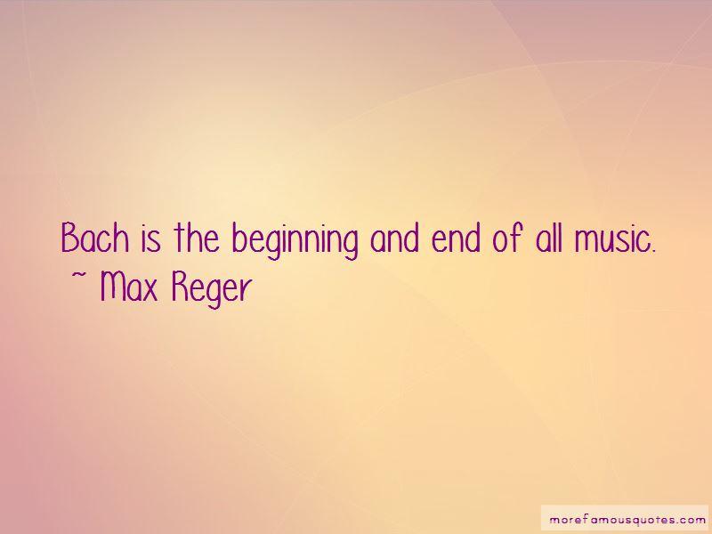 Max Reger Quotes