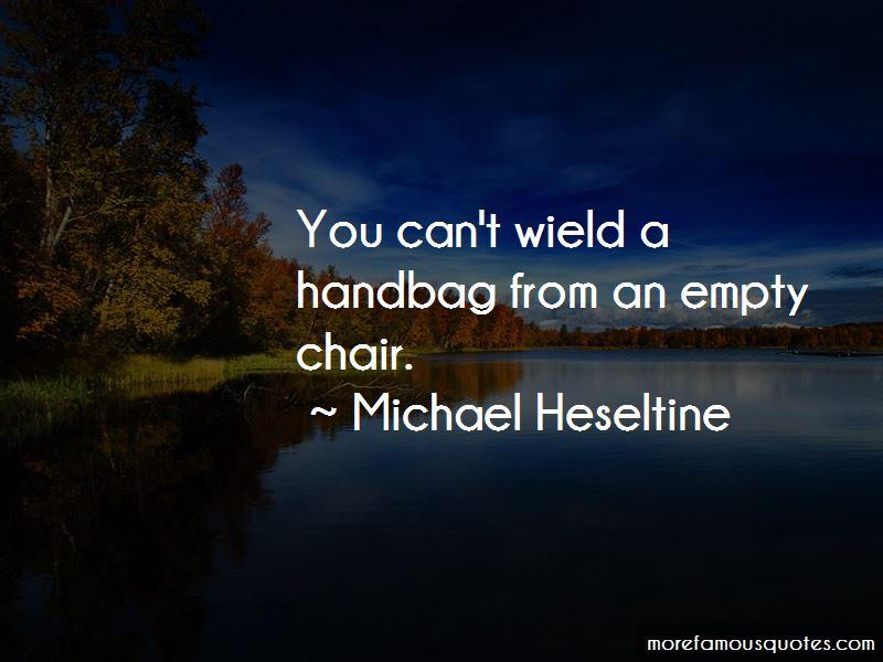 Michael Heseltine Quotes Pictures 2