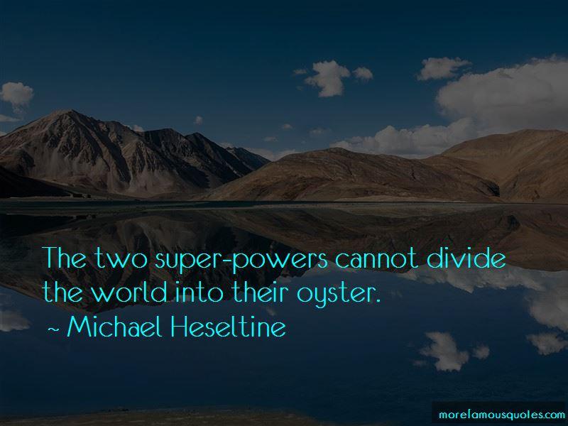 Michael Heseltine Quotes Pictures 3