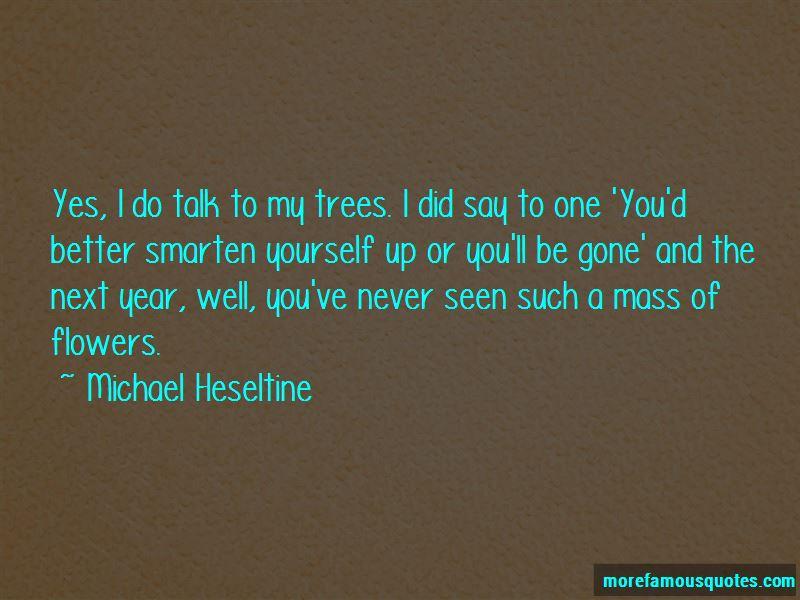 Michael Heseltine Quotes Pictures 4