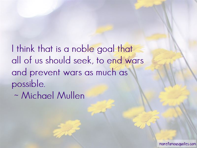 Michael Mullen Quotes Pictures 4