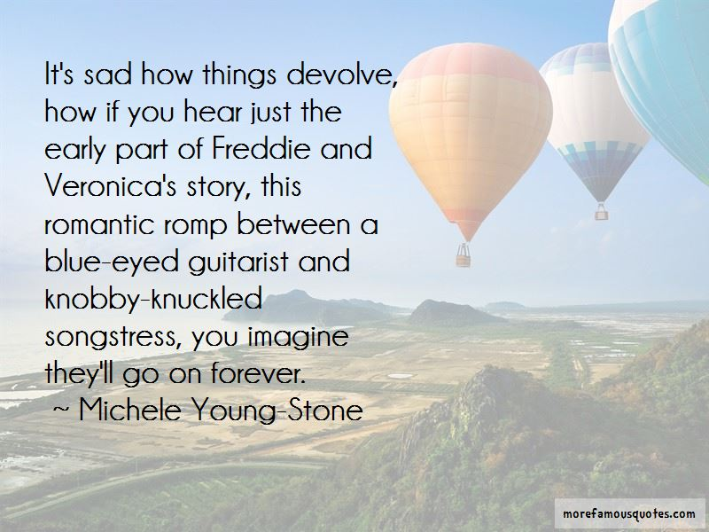 Michele Young-Stone Quotes Pictures 2