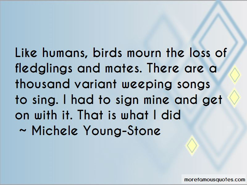 Michele Young-Stone Quotes Pictures 3