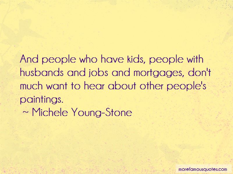 Michele Young-Stone Quotes Pictures 4