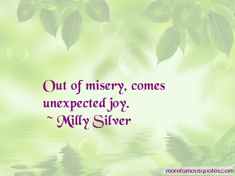 Milly Silver Quotes Pictures 2