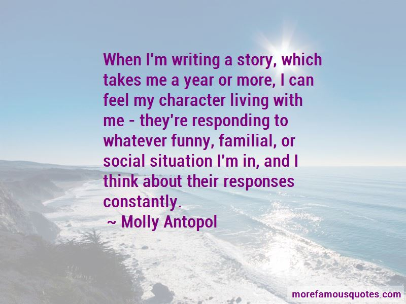 Molly Antopol Quotes Pictures 3