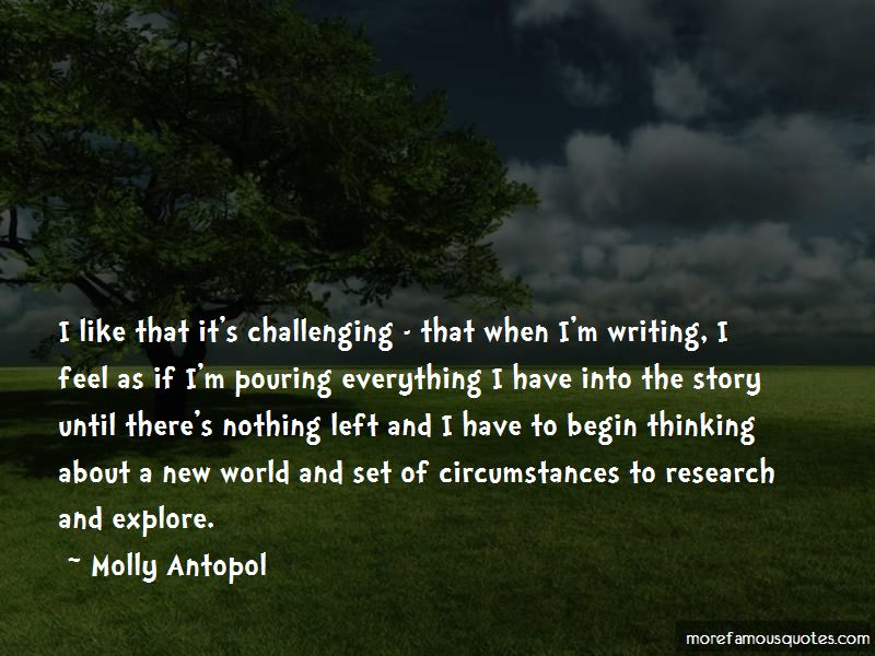 Molly Antopol Quotes