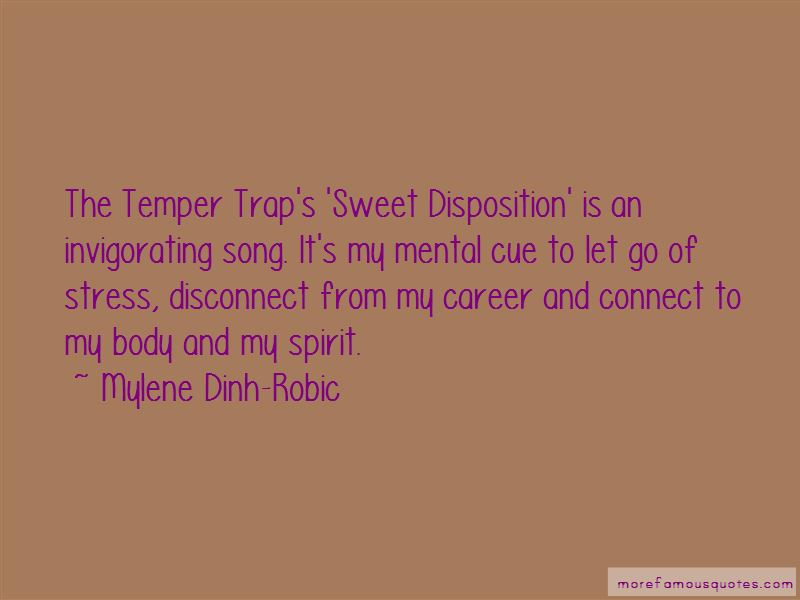 Mylene Dinh-Robic Quotes Pictures 2