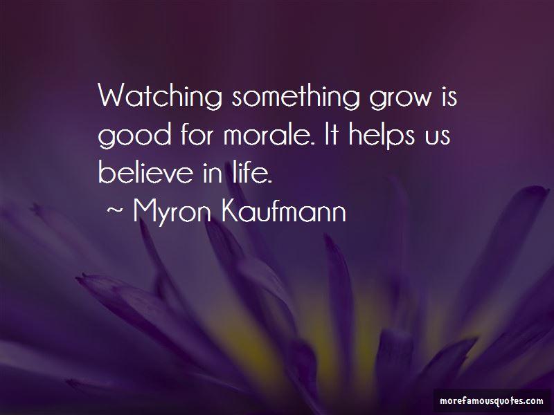 Myron Kaufmann Quotes
