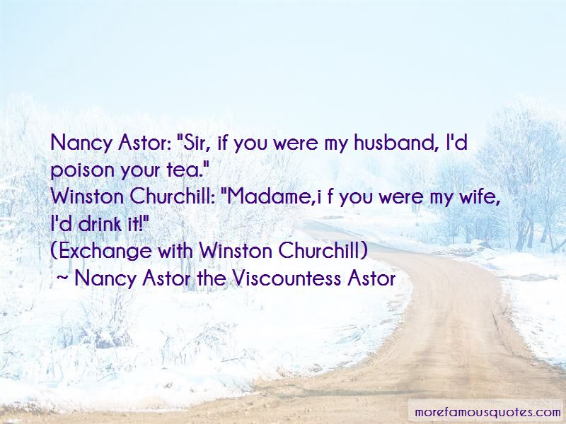 Nancy Astor The Viscountess Astor Quotes Pictures 4