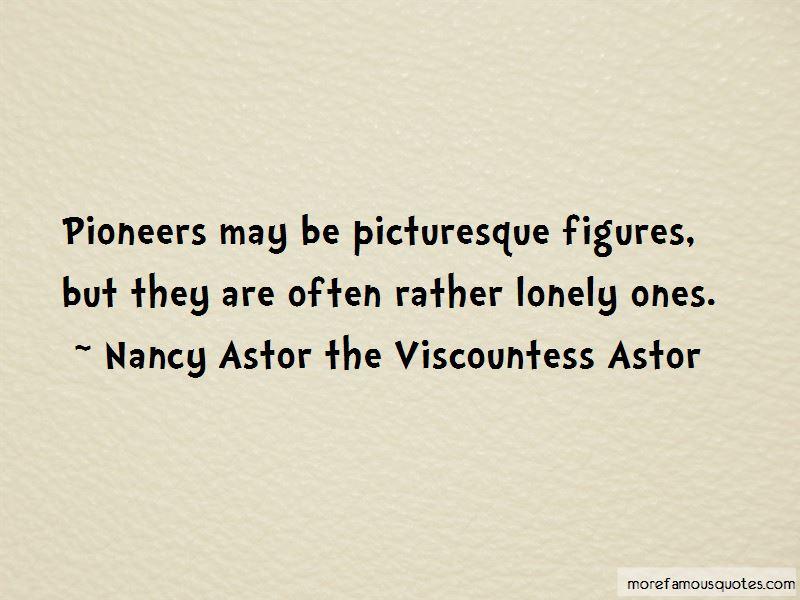 Nancy Astor The Viscountess Astor Quotes