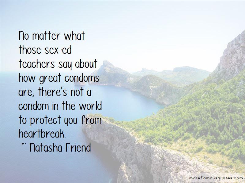 Natasha Friend Quotes