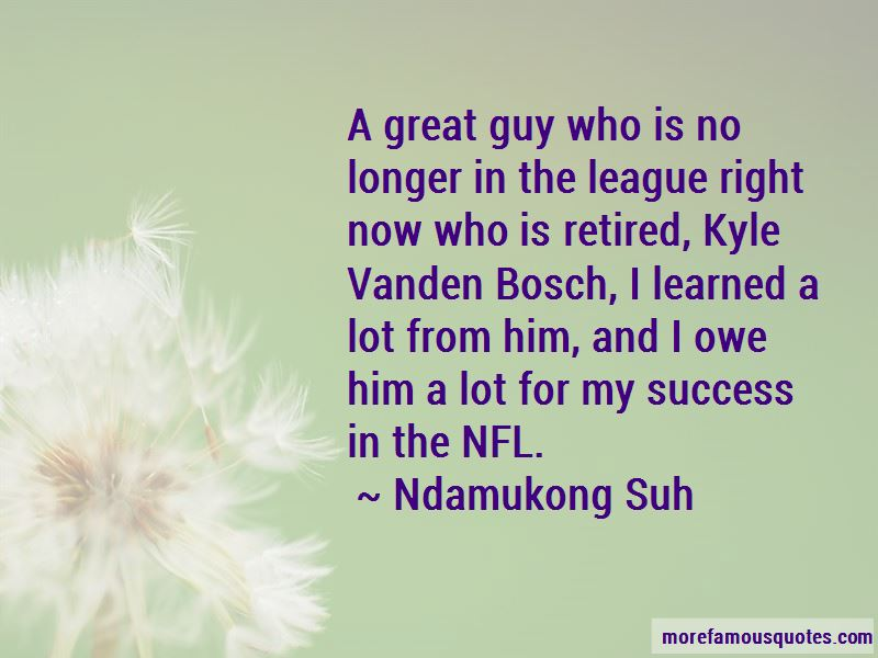 Ndamukong Suh Quotes Pictures 3