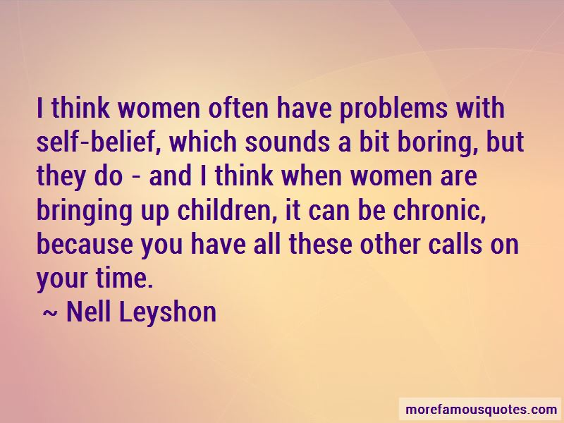 Nell Leyshon Quotes