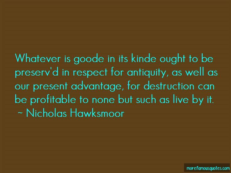 Nicholas Hawksmoor Quotes