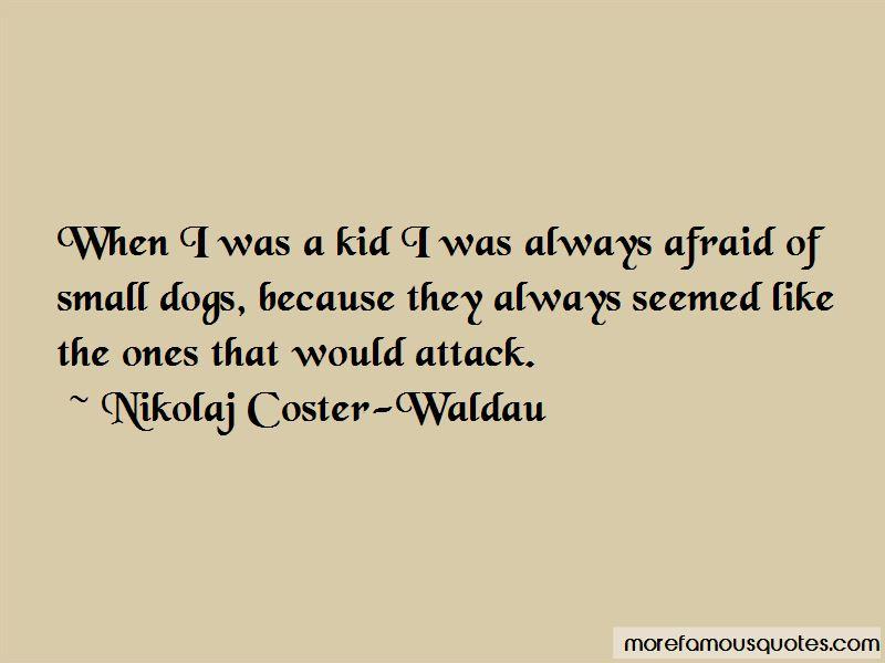 Nikolaj Coster-Waldau Quotes