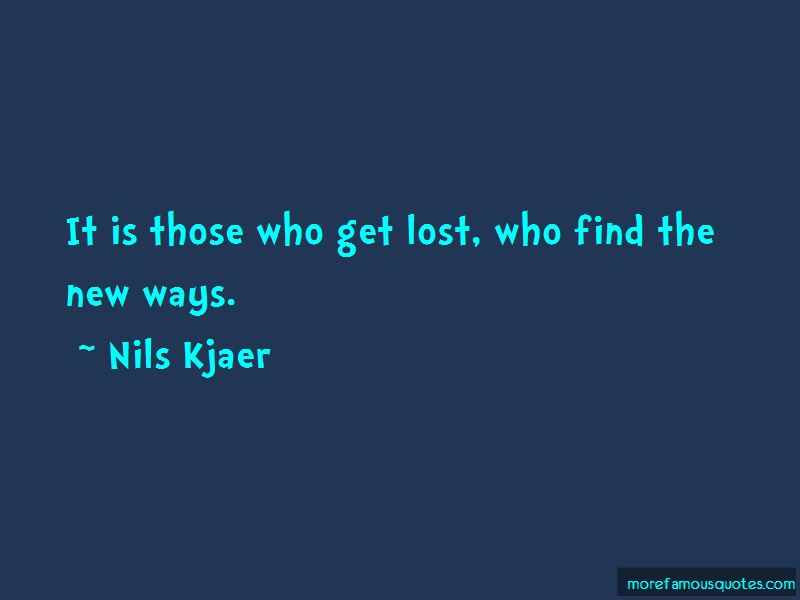 Nils Kjaer Quotes Pictures 3