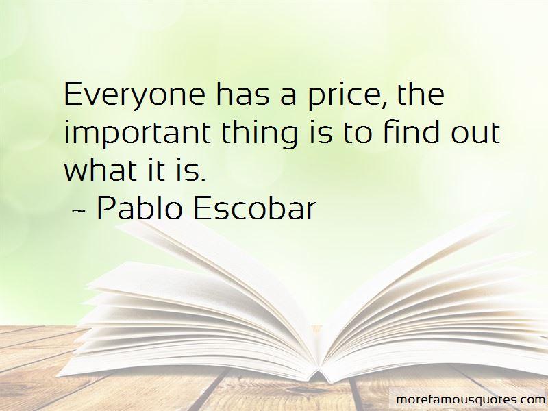 Pablo Escobar Quotes Pictures 4