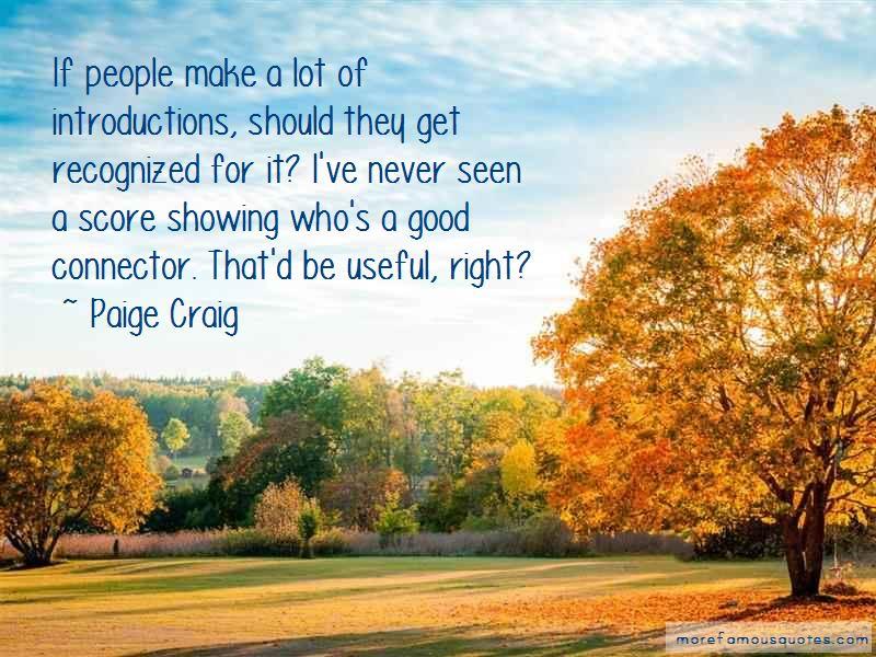Paige Craig Quotes Pictures 4