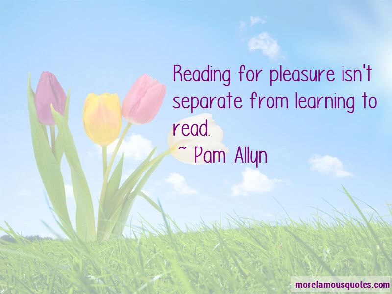 Pam Allyn Quotes Pictures 4