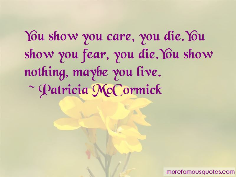 Patricia McCormick Quotes Pictures 4