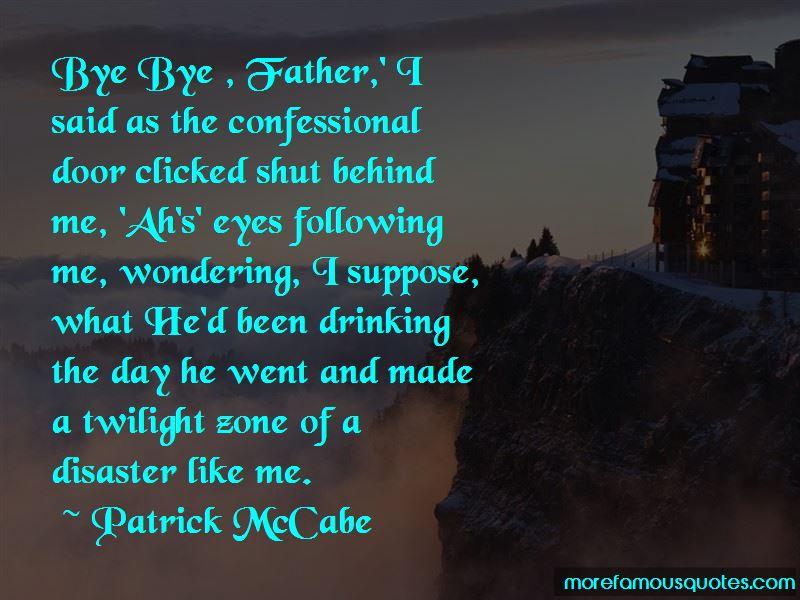 Patrick McCabe Quotes