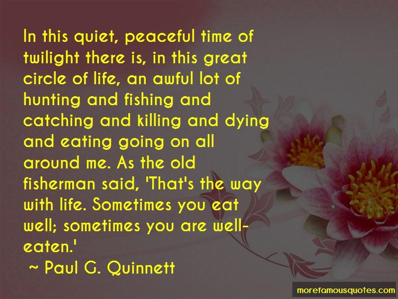 Paul G. Quinnett Quotes