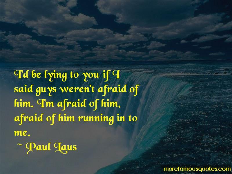 Paul Laus Quotes